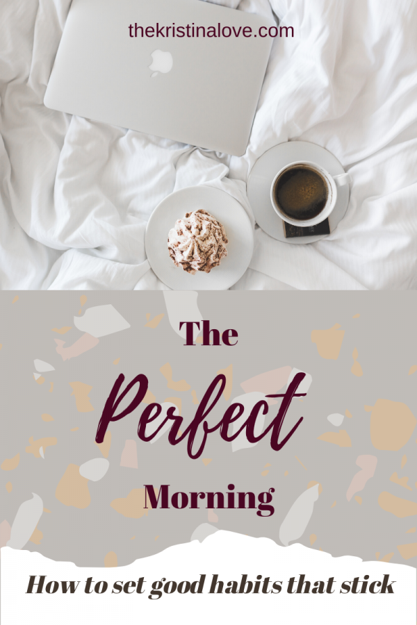 The Perfect Morning Routine