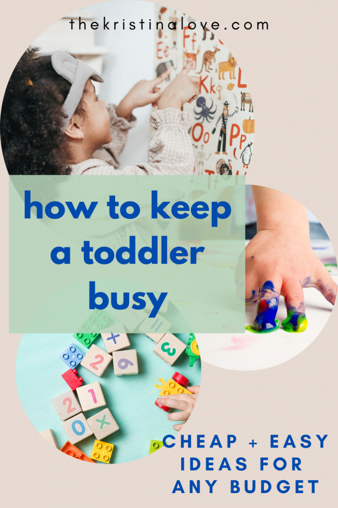 Busy toddler activities. Cheap and easy activities.