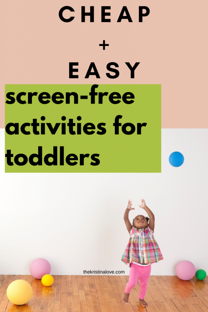 Cheap and easy toddler activities