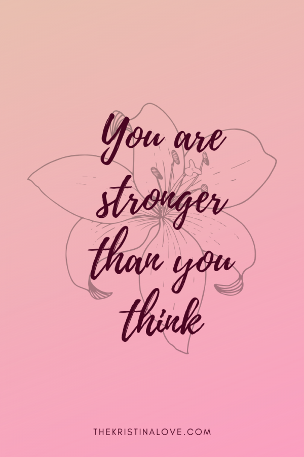 You Are Stronger Than You Think – A Simple Reminder